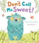 Don't Call Me Sweet! - eBook