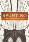 SPUNTINO : Comfort Food (New York Style) - eBook