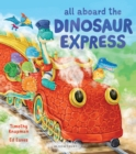 All Aboard the Dinosaur Express - eBook