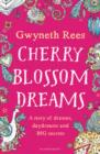 Cherry Blossom Dreams - Book