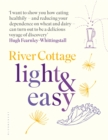 River Cottage Light & Easy : Healthy Recipes for Every Day - eBook
