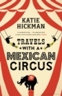 Travels with a Mexican Circus - Book