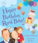 Happy Birthday, Royal Baby! - Book