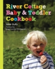 River Cottage Baby and Toddler Cookbook - eBook