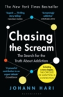 Chasing the Scream : The Search for the Truth About Addiction - eBook