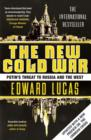 The New Cold War : Putin's Threat to Russia and the West - Book