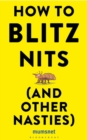 How to Blitz Nits and Other Nasties - Book