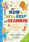 How to Get a Grip on Grammar Teacher's Edition - Book