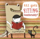 Are You Sitting Comfortably? - eBook
