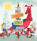 There Is No Dragon In This Story - eBook