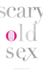 Scary Old Sex - Book