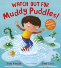 Watch Out for Muddy Puddles! - Book