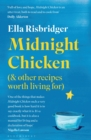 Midnight Chicken : & Other Recipes Worth Living For - eBook