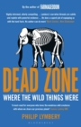 Dead Zone : Where the Wild Things Were - Book