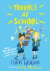Trouble At School - Book