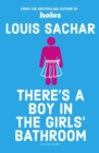 There's a Boy in the Girls' Bathroom - Book