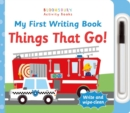 My First Writing Book Things That Go! - Book