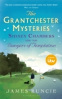 Sidney Chambers and The Dangers of Temptation : Grantchester Mysteries 5 - eBook