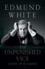 The Unpunished Vice : A Life of Reading - Book