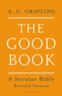 The Good Book : A Secular Bible - Book