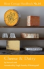 Cheese & Dairy : River Cottage Handbook No.16 - Book