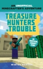 Minecrafters: Treasure Hunters in Trouble : An Unofficial Gamer's Adventure - eBook