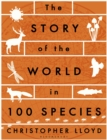 The Story of the World in 100 Species - Book