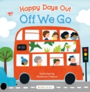 Happy Days Out: Off We Go! - Book