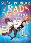 Bad Mermaids: On Thin Ice - eBook