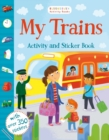 My Trains Activity and Sticker Book - Book