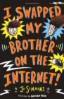 I Swapped My Brother On The Internet - Book