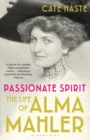 Passionate Spirit : The Life of Alma Mahler - eBook