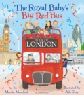 The Royal Baby's Big Red Bus Tour of London - eBook