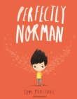 Perfectly Norman : A Big Bright Feelings Book - eBook