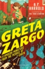 Greta Zargo and the Amoeba Monsters from the Middle of the Earth - Book