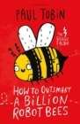 How to Outsmart a Billion Robot Bees - Book