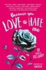 Because You Love to Hate Me : 13 Tales of Villainy - eBook