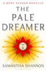 The Pale Dreamer : A Bone Season novella - eBook
