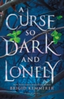 A Curse So Dark and Lonely - eBook