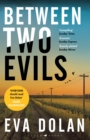 Between Two Evils - eBook