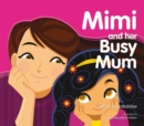 Mimi and Her Busy Mum - Book