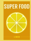 Super Food: Lemon - Book