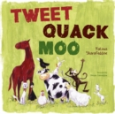 Tweet, Quack Moo - eBook