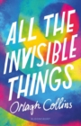 All the Invisible Things - Book