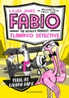 Fabio the World's Greatest Flamingo Detective: Peril at Lizard Lake - Book