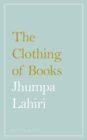 The Clothing of Books - Book
