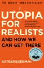 Utopia for Realists : And How We Can Get There - eBook