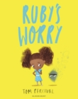 Ruby s Worry : A Big Bright Feelings Book - eBook