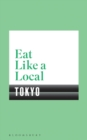 Eat Like a Local TOKYO - Book
