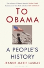 To Obama : With Love, Joy, Hate and Despair - eBook